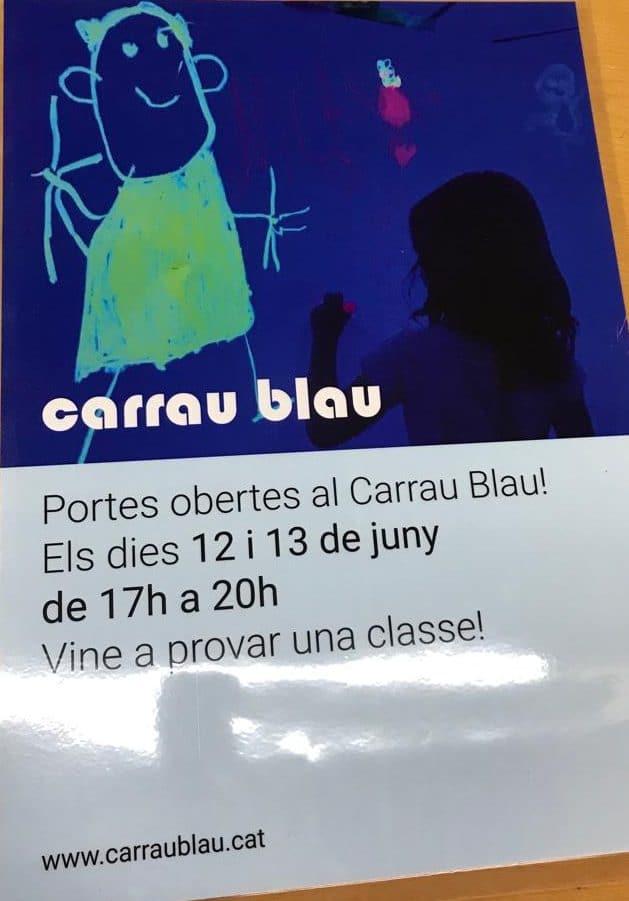 Portes obertes al Carrau Blau! 12 i 13 de juny de 17h a 20h. T'esperem!